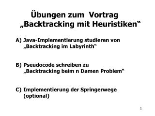 bungen zum  Vortrag  Backtracking mit Heuristiken