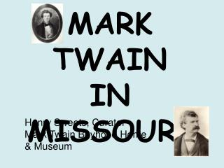 MARK TWAIN IN MISSOURI