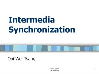 Intermedia Synchronization