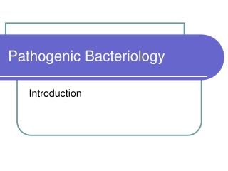 Pathogenic Bacteriology