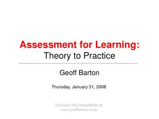 Assessment for Learning: Theory to Practice