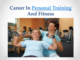 Career In Personal Training And Fitness