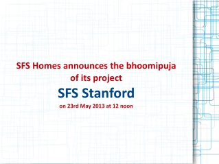 SFS Homes announces bhoomipuja of its project SFS Stanford
