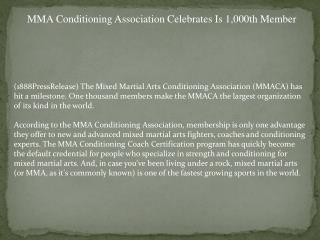 MMA Conditioning Association Celebrates Is 1