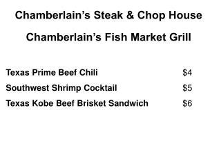 Chamberlain s Steak  Chop House  Chamberlain s Fish Market Grill