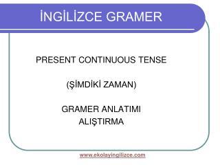 INGILIZCE GRAMER