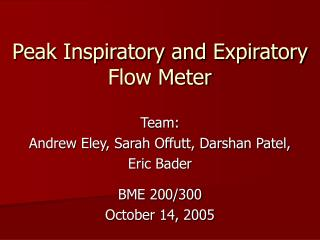 Peak Inspiratory and Expiratory Flow Meter