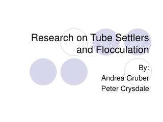 Research on Tube Settlers and Flocculation