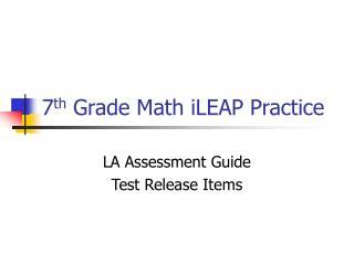 7th Grade Math iLEAP Practice