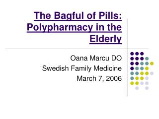 The Bagful of Pills: Polypharmacy in the Elderly