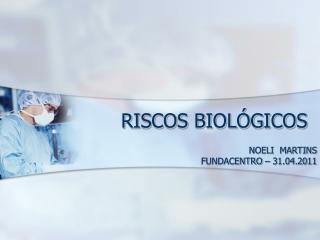 Riscos Biológicos - FUNDACENTRO