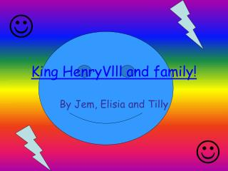 King HenryVlll and family