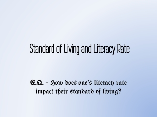 Education  literacy rate