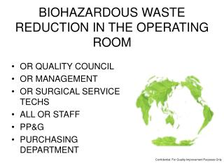 BIOHAZARDOUS WASTE REDUCTION IN THE OPERATING ROOM