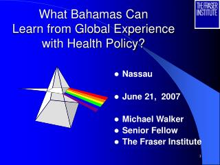 What Bahamas Can Learn from Global Experience with Health Policy
