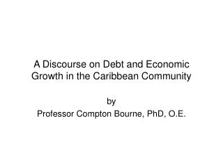 A Discourse on Debt and Economic Growth in the Caribbean Community