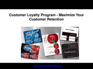 Customer Loyalty Program - Maximize Your Customer Retention