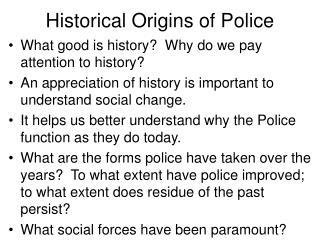 Historical Origins of Police