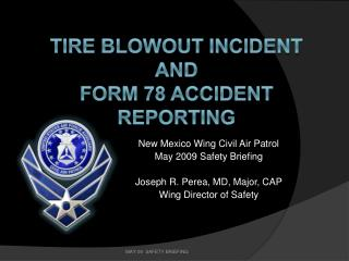 Tire blowout Incident  and   form 78 accident reporting