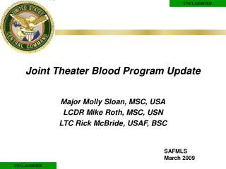 Joint Theater Blood Program Update