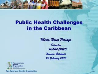 - Public Health Challenges in the Caribbean