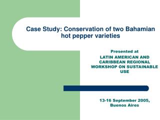 Case Study: Conservation of two Bahamian hot pepper varieties