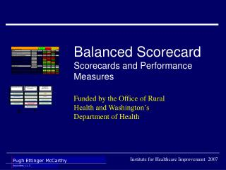 Balanced Scorecard Scorecards and Performance Measures