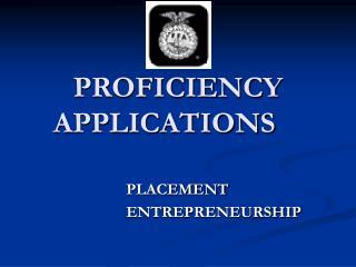 PROFICIENCY APPLICATIONS