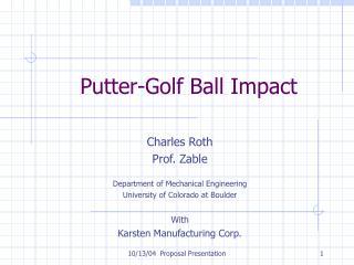 Putter-Golf Ball Impact