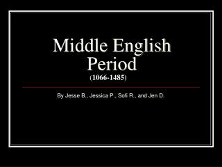 Middle English Period 1066-1485
