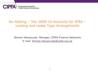 Re-Stating   The 2009-10 Accounts for IFRS   Leasing and Lease Type Arrangements