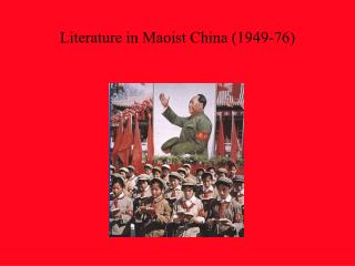 Literature in Maoist China 1949-76