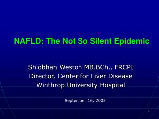 NAFLD: The Not So Silent Epidemic