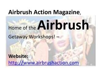 Airbrush Getaway Workshops: Learn How To Airbrush!