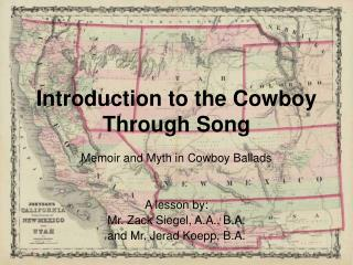Introduction to the Cowboy Through Song