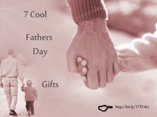 Awesome Unique Gift Ideas for Fathers Day 2013
