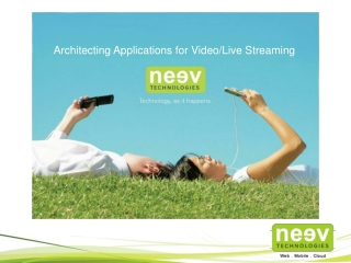 Neev's Capabilities in Building Video and Live Streaming App