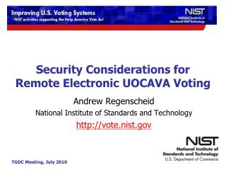 Security Considerations for Remote Electronic UOCAVA Voting