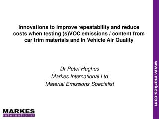 Innovations to improve repeatability and reduce costs when ...