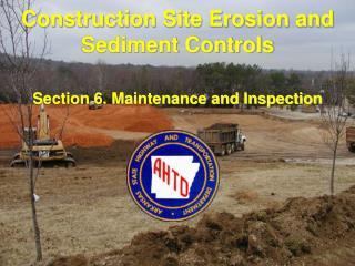 Construction Site Erosion and Sediment Controls