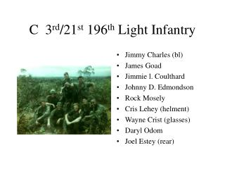 C 3 rd 21 st 196 th Light Infantry