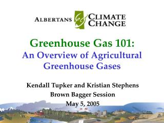 Greenhouse Gas 101: An Overview of Agricultural Greenhouse Gases