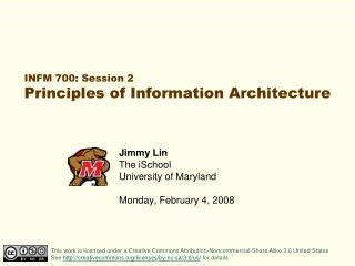 INFM 700: Session 2 Principles of Information Architecture