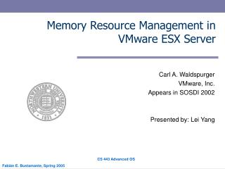 Memory Resource Management in VMware ESX Server