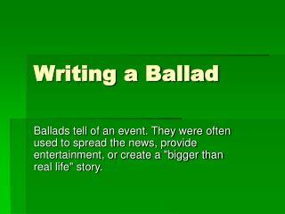 Writing a Ballad