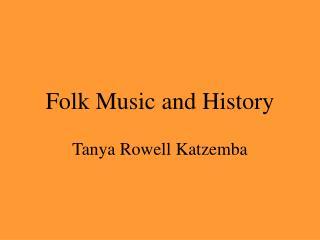 Folk Music and History