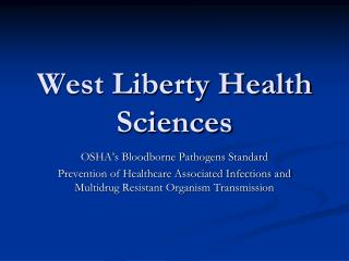 West Liberty Health Sciences
