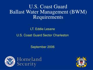 U.S. Coast Guard Ballast Water Management BWM Requirements