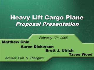 Heavy Lift Cargo Plane Proposal Presentation