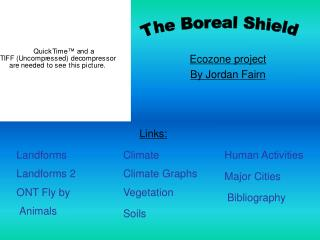 PowerPoint Presentation - Boreal Shield